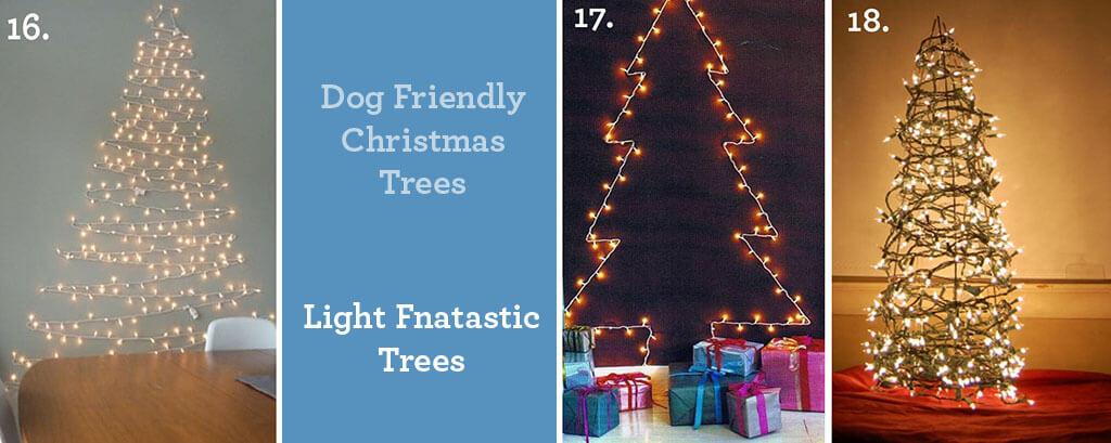 Dog Friendly Christmas Trees ~ Light Fantastic Trees