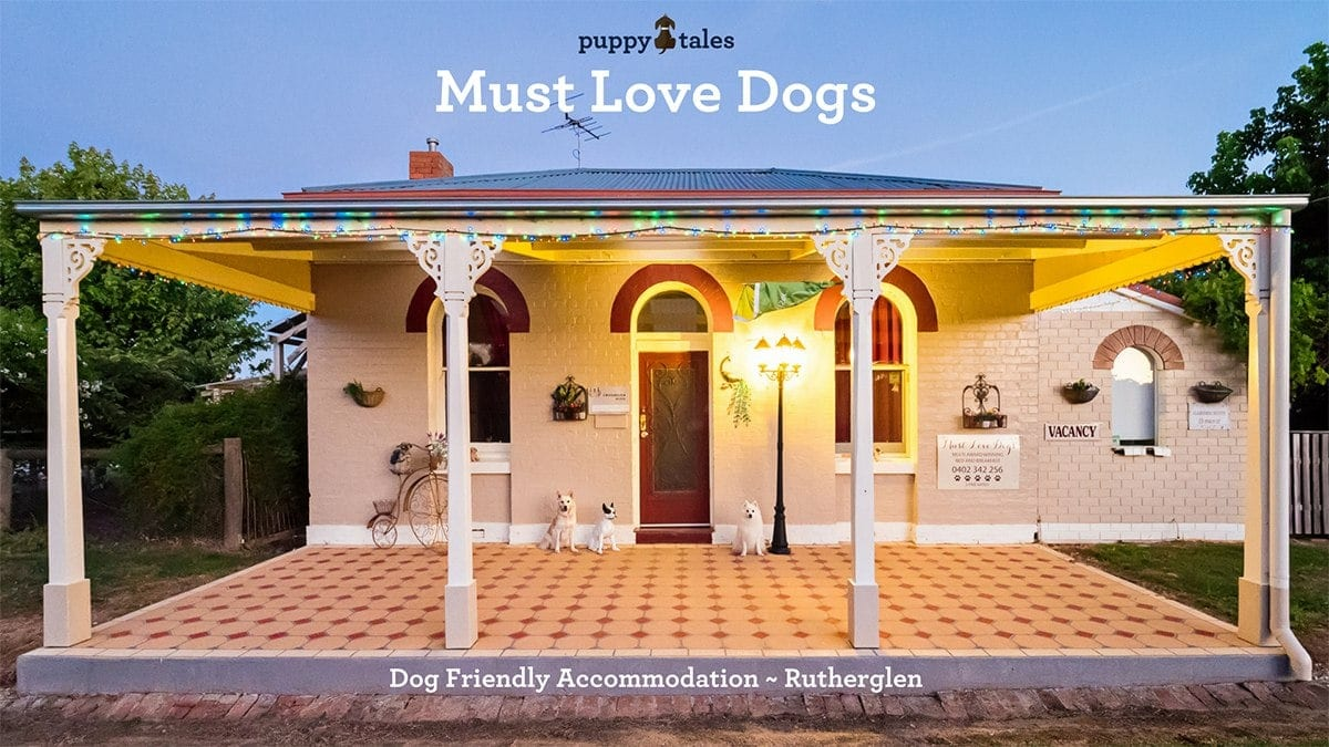 Must Love Dogs, Dog Friendly Accommodation in Rutherglen Victoria.