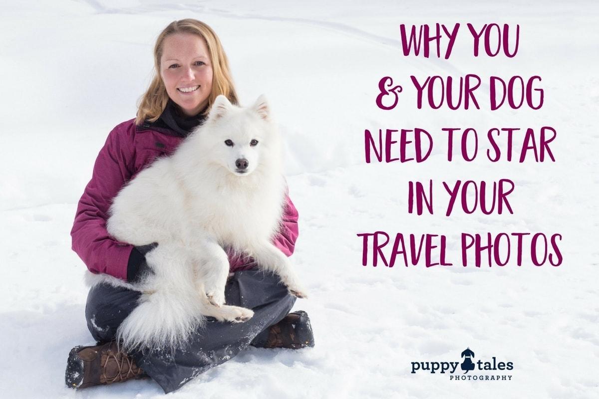travel photos with dog